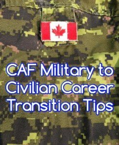 Canadian Military to Civilian Career Transition Tips