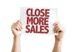 Close More Sales Sign