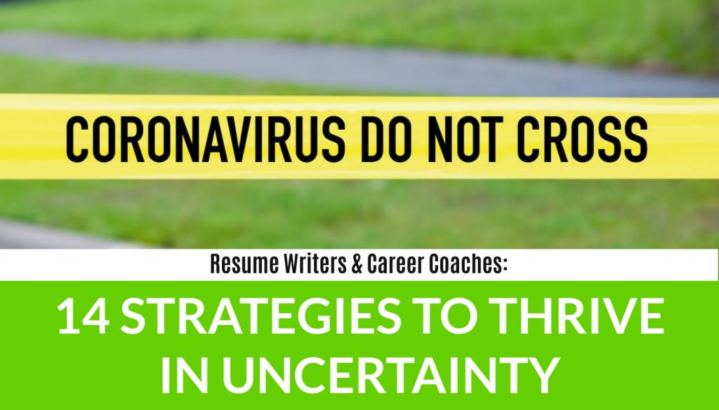 How resume writers and career coaches can thrive despite coronavirus