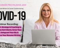 Pajama Jam COVID 19 Webinar for Resume Writers & Career Coaches