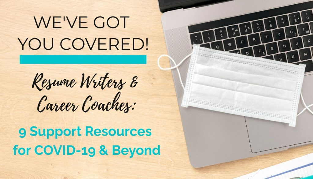 CDI's 9 COVID-19 Support Resources for Resume Writers, Career Coaches and Job Seekers