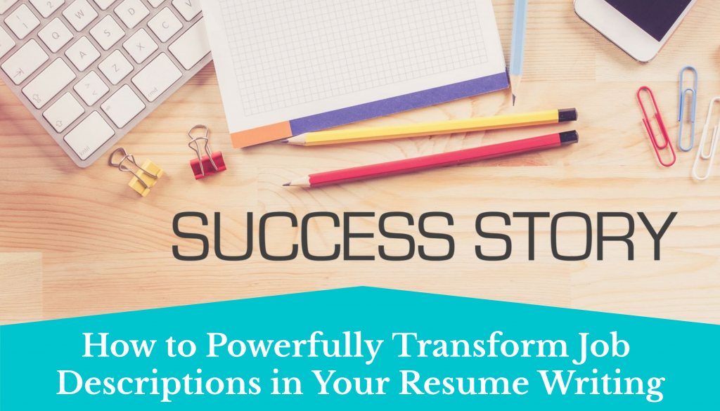 use storytelling to transform job descriptions in resume