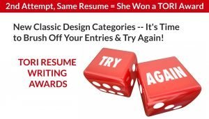 TORI Resume Writing Awards - Second Attempt With the Same Resume = A Win