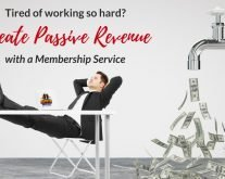 Create a Membership Service for Passive Revenue