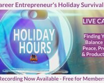 Career Entrepreneur's Holiday Survive & Thrive Guide Audio Lesson