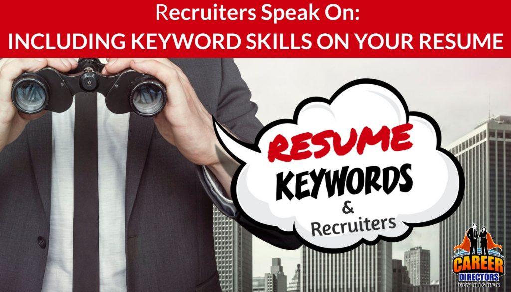 Recruiters Speak About Keywords & Skills in Resume Writing