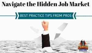 CDI's Best Practice Tips from the Pros on Navigating the Hidden Job Market