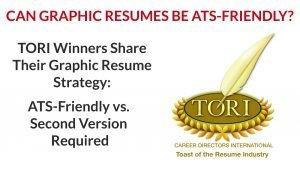 ATS-Friendly Graphic Resumes & the TORI Resume Writing Awards