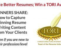 TORI Award Winning Resume Writers Share Strategy for Capturing Winning Content from Clients for Their Resumes