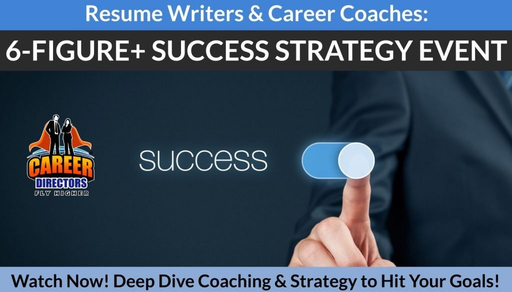 CDI's 6-Figure Success Strategy Event for Resume Writers and Career Coaches