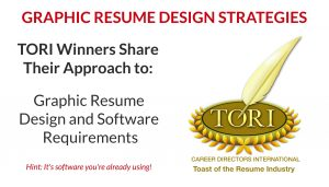 Graphic Resume Design Strategies and Best Software for Resume Writing design and the TORI awards