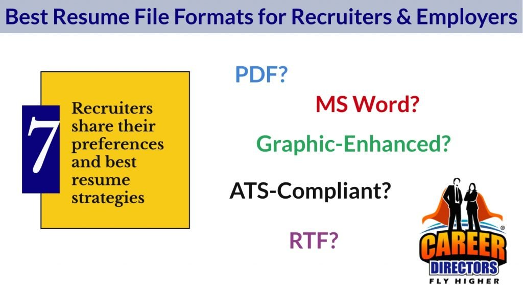 Recruiters - Best Resume File Formats & Styles