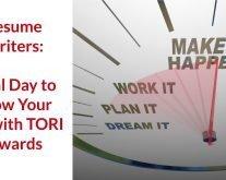 TORI Resume Writing Awards - Final Days to Grow Your Biz