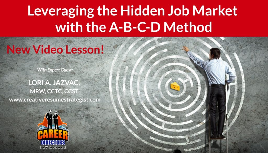 CDI Video Lesson - Leverage the Hidden Job Market with the A-B-C-D Method