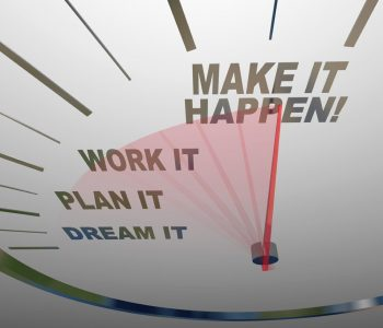 Take action and make it happen