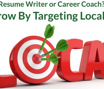 Grow Your Resume Writing and Career Coaching Business Locally