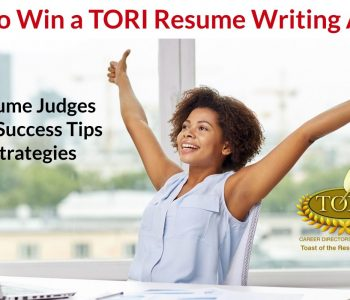 TORI Resume Writing Award Judges Share Their Tips